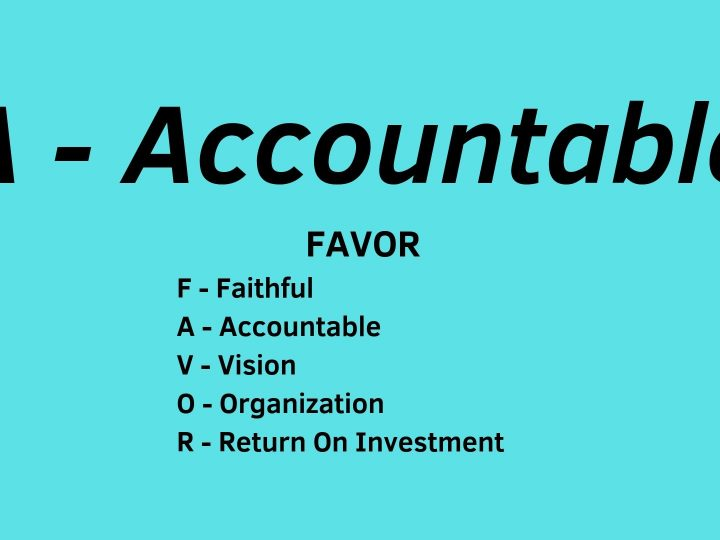 A – Accountable
